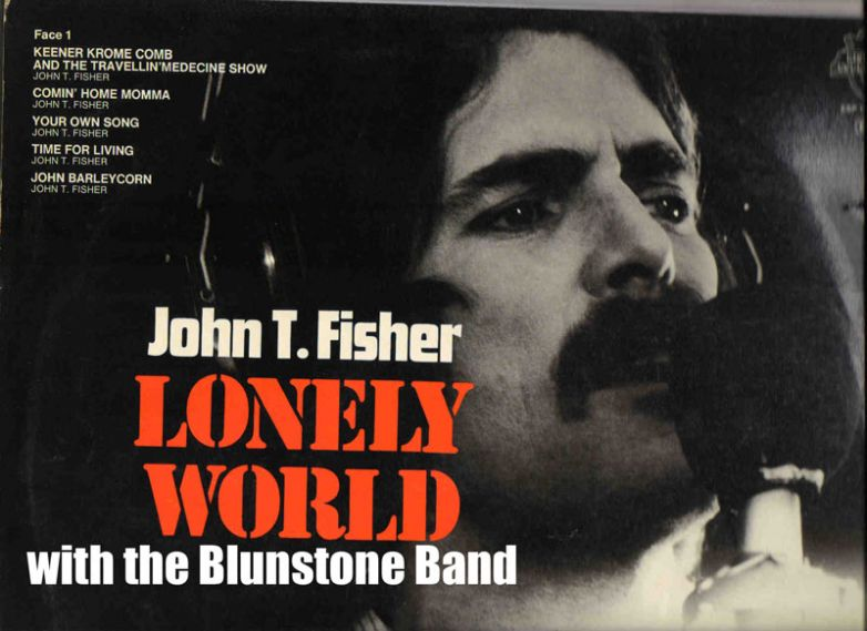 John T Fisher Lonely World Summer 1974